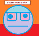 i-will-remix-you